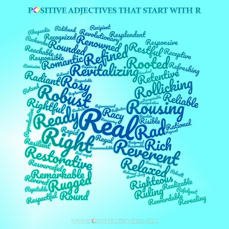 Adjectives for Letter Of Recommendation Inspirational Robust List Of Positive Adjectives Starting with Letter R