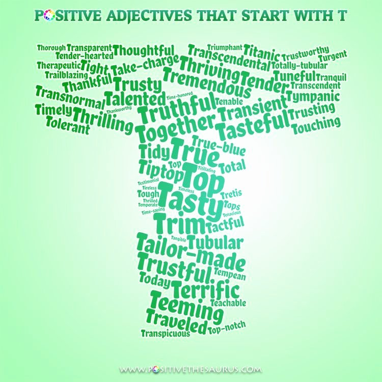 Adjectives for Letter Of Recommendation Luxury Trusty List Of Positive Adjectives Starting with Letter T