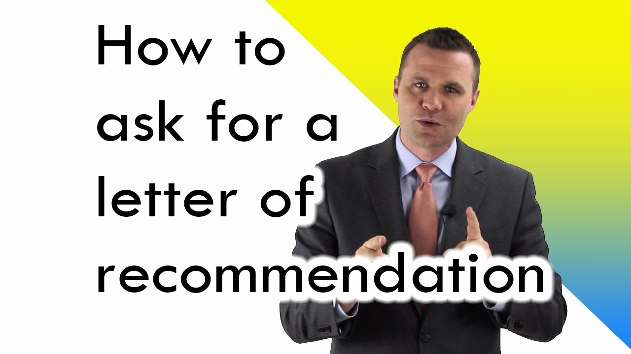 Ask for Letter Of Recommendation Fresh How to ask for A Letter Of Re Mendation