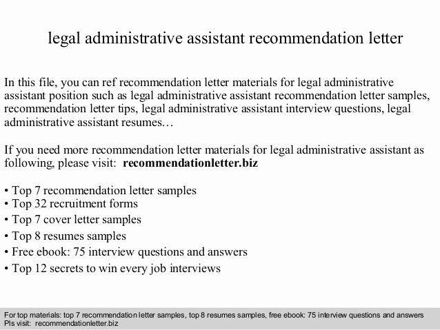 Attorney Letter Of Recommendation New Legal Administrative assistant Re Mendation Letter