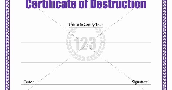 Certificate Of Destruction Template Awesome Download Certificate Of Destruction Template