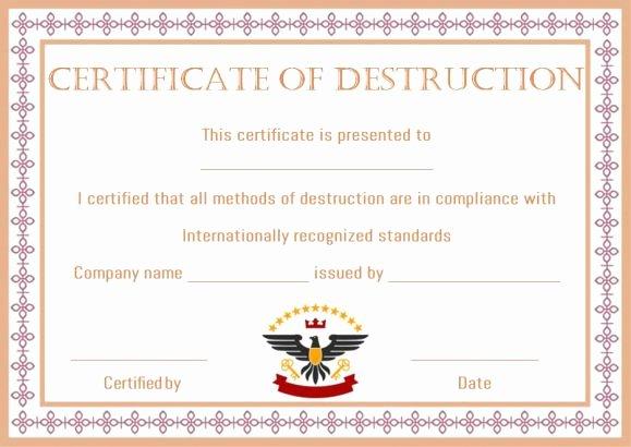 Certificate Of Destruction Template Inspirational 8 Free Customizable Certificate Of Destruction Templates