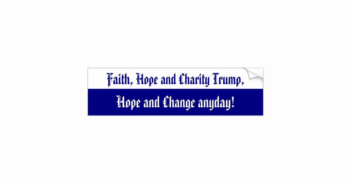 Charity Return Address Labels New Faith Hope and Charity Bumper Sticker