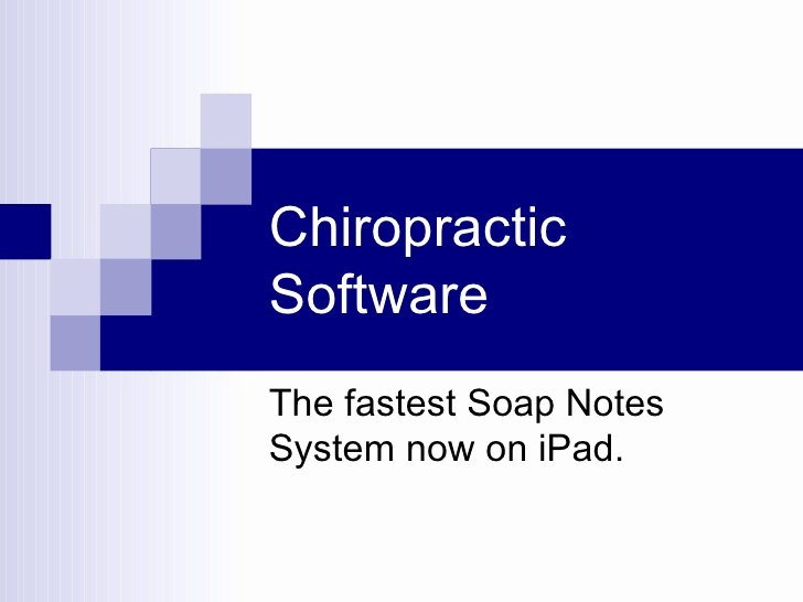 Chiropractic soap Note Example Luxury Chiropractic software Power Point