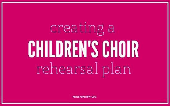 Choir Rehearsal Plan Template Inspirational How to Create A Children S Choir Rehearsal Plan