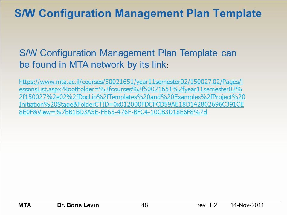 Configuration Management Plan Template Elegant סדנת פיתוח תוכנת תקשורת בתעשייה What is Our Road Map