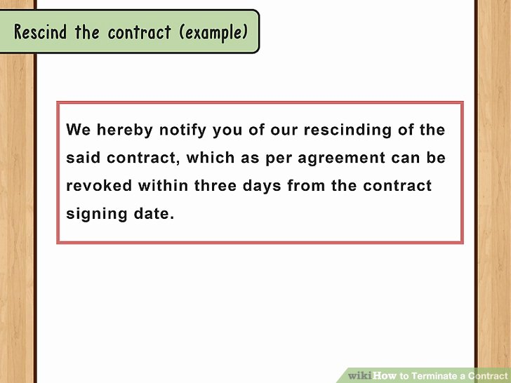 Contract Rescission Letter Luxury How to Terminate A Contract with Sample Termination Letters