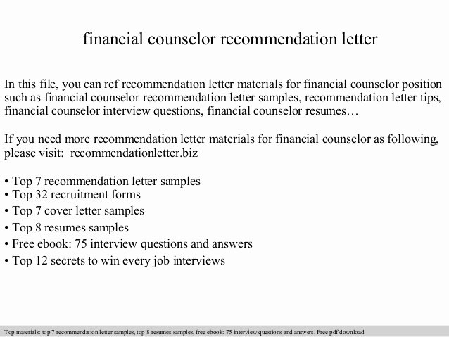 Counselor Recommendation Letter Sample Inspirational Financial Counselor Re Mendation Letter