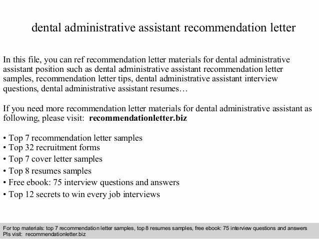 Dentist Letter Of Recommendation Elegant Dental Administrative assistant Re Mendation Letter