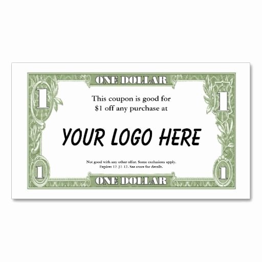 Design Your Own Money Template Fresh $1 Coupon Card