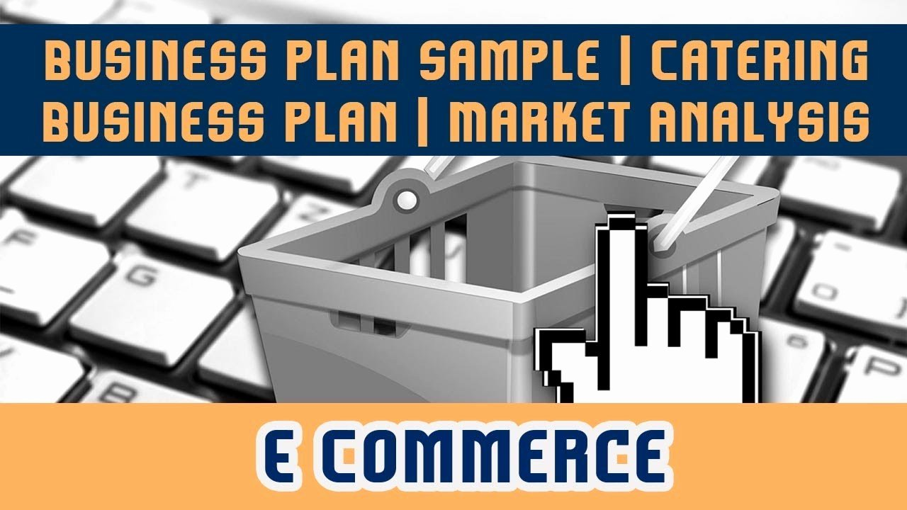 Ecommerce Business Plan Template New 46 Business Plan Sample L Catering Business Plan L Market