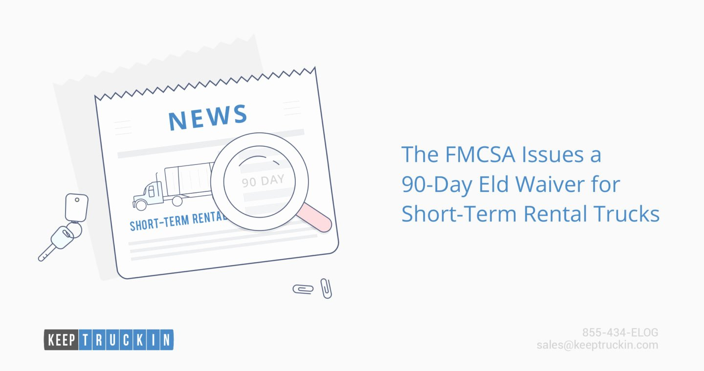 Fmcsa Sample Lease Agreement New the Fmcsa issues A 90 Day Eld Waiver for Short Term Rental