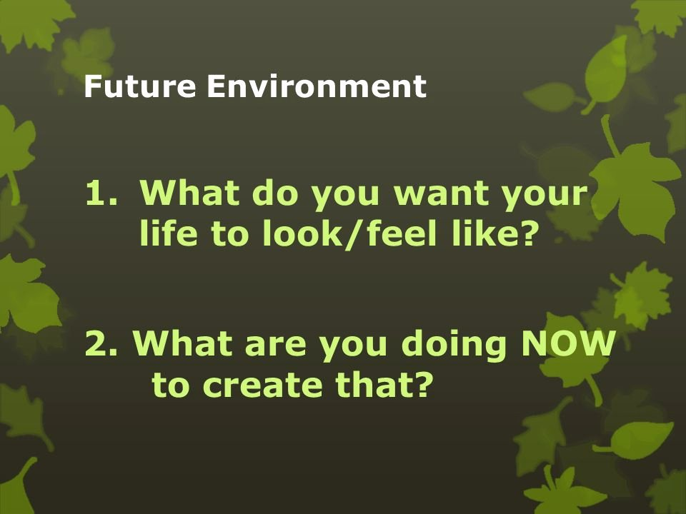 Future How It Feel Download New Environment Ppt