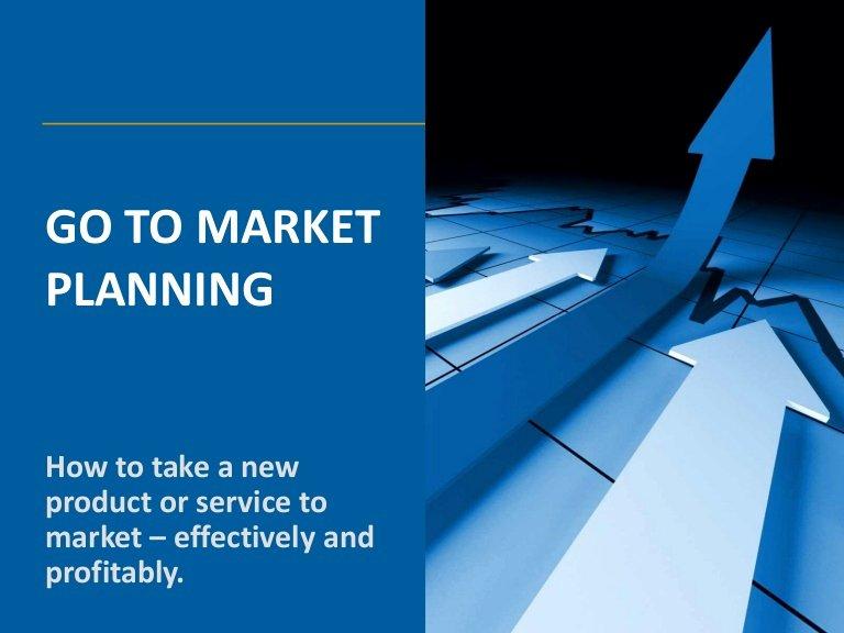 Go to Market Plan Template Elegant Go to Market Planning