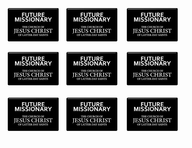Lds Missionary Tag Template Fresh It Works for Bobbi I Want to Be A Missionary now Free