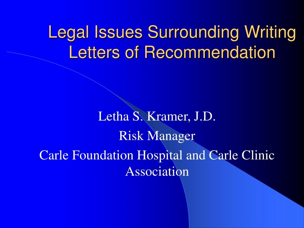 Legal Letter Of Recommendation New Ppt Legal issues Surrounding Writing Letters Of