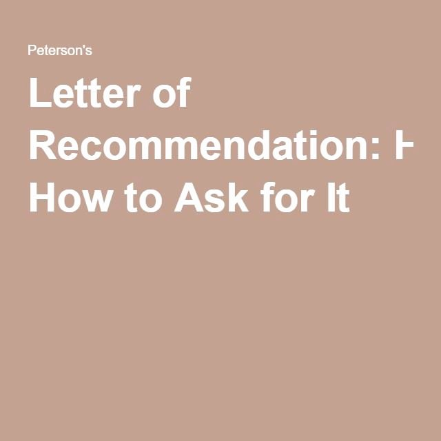 Letter Of Recommendation asking Inspirational 25 Best Ideas About College Re Mendation Letter On