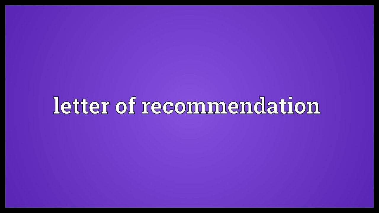 Letter Of Recommendation Definition Best Of Letter Of Re Mendation Meaning