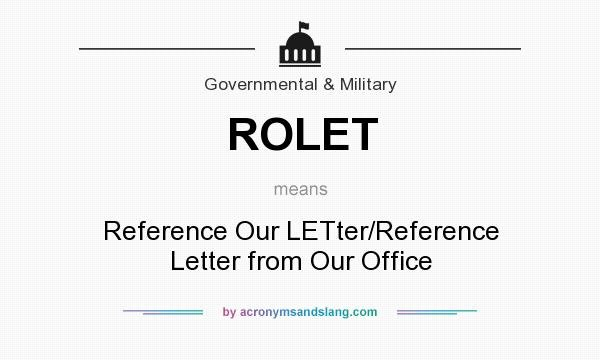 Letter Of Recommendation Definition Lovely What Does Rolet Mean Definition Of Rolet Rolet Stands
