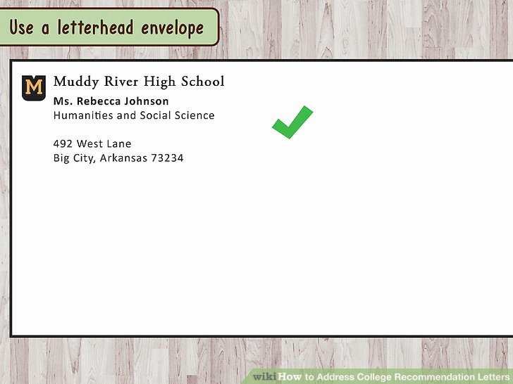Letter Of Recommendation Envelope Awesome How to Address College Re Mendation Letters 9 Steps