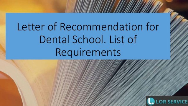 Letter Of Recommendation Requirements Awesome Letter Of Re Mendation for Dental School List Of