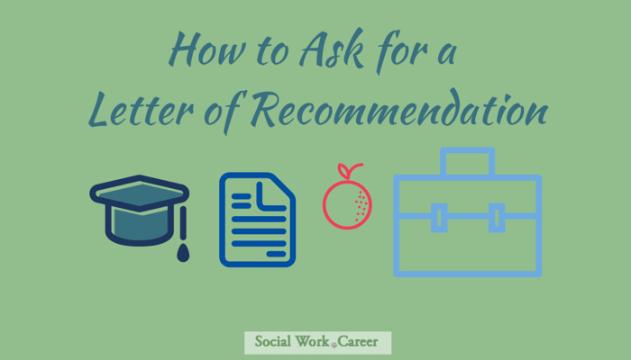 Letter Of Recommendation social Work Unique the Abcs Of Getting A Strong Letter Of Re Mendation
