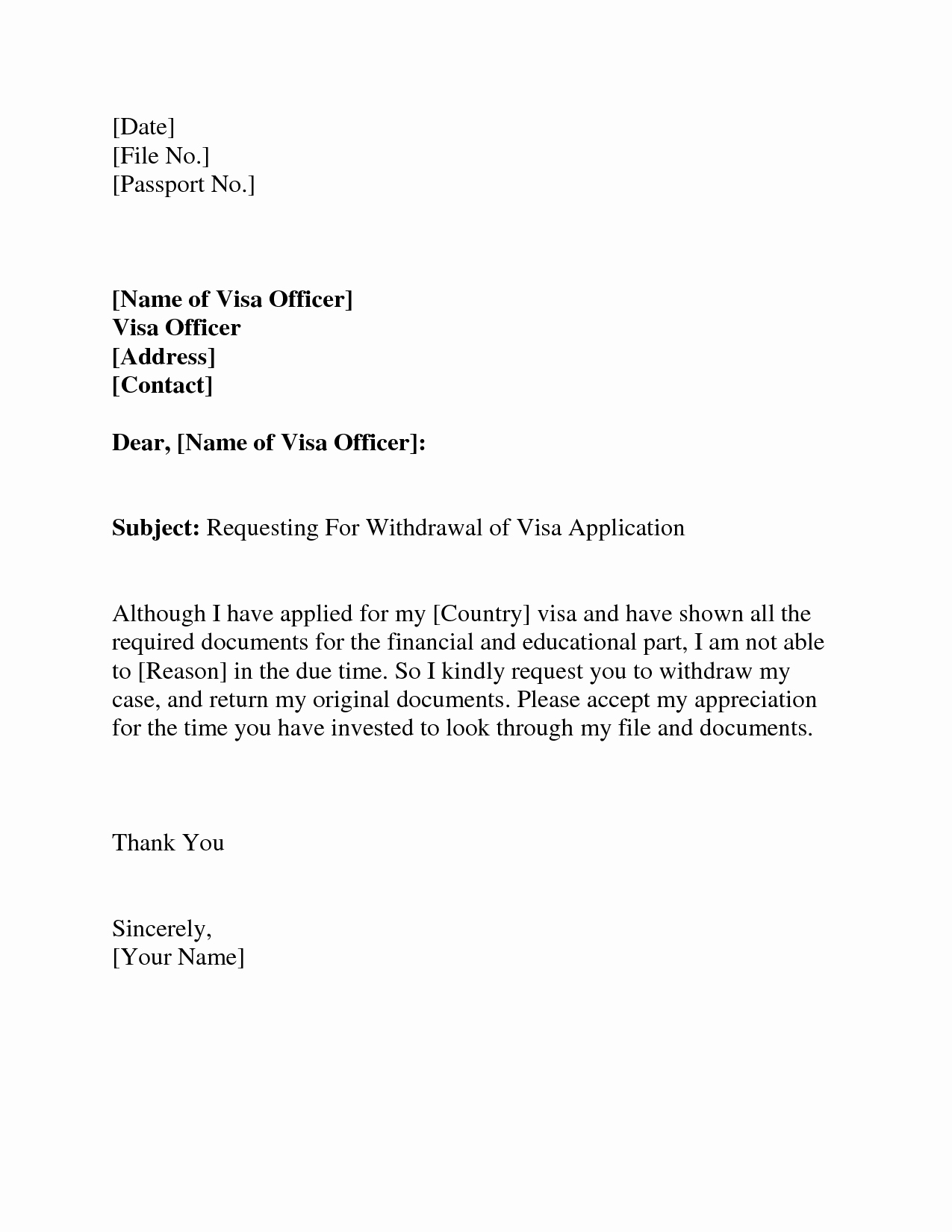 Medical School Update Letter format Inspirational Visa withdrawal Letter Request Letter format Letter and