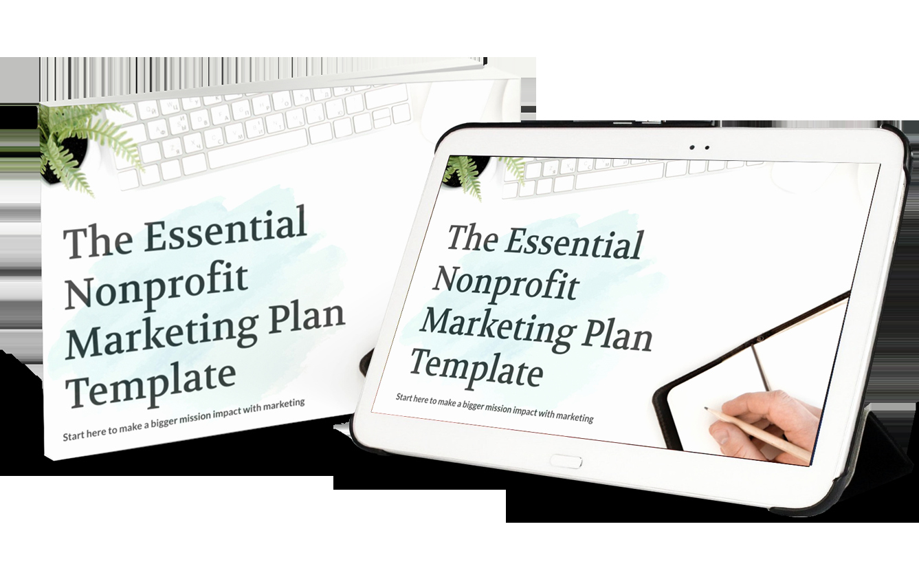 Nonprofit Marketing Plan Template Inspirational How to Use Our Essential Nonprofit Marketing Plan Template