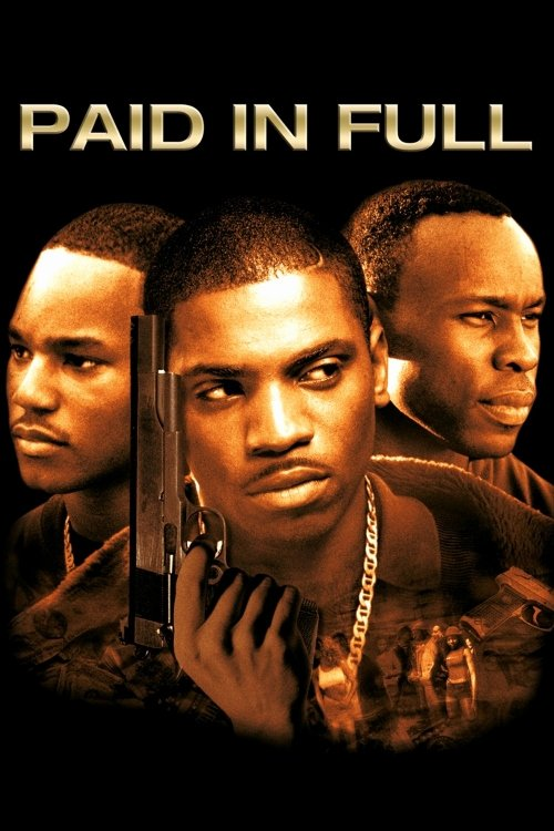Paid In Full Free Online Inspirational Watch Paid In Full 2002 Free Line