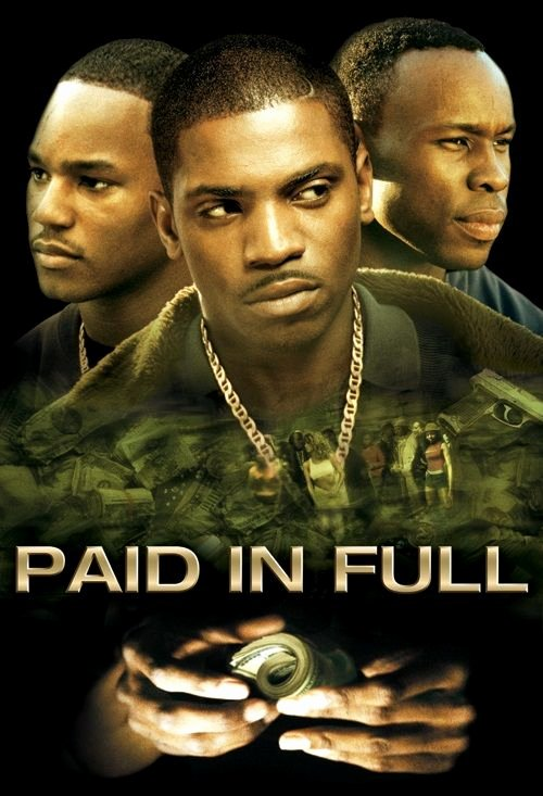 Paid In Full Free Online Luxury Paid In Full E Of the Best Gangsta Movies
