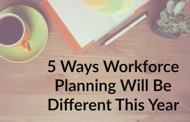 Reduction In force Plan Template Luxury 5 Ways Workforce Planning Strategies Will Be Different