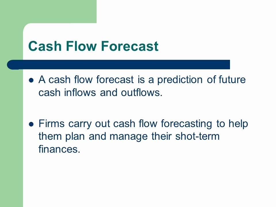 Rent Money Future Download New Cash Flow forecasting Ppt Video Online