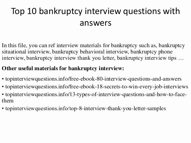 Sample Letter Of Explanation for Bankruptcy Elegant top 10 Bankruptcy Interview Questions with Answers