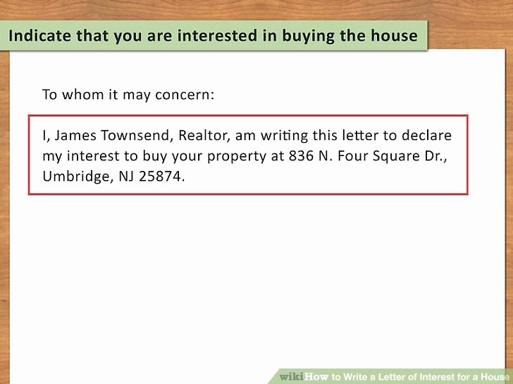 Sample Letter Of Explanation for Buying Second Home Inspirational 3 Ways to Write A Letter Of Interest for A House Wikihow