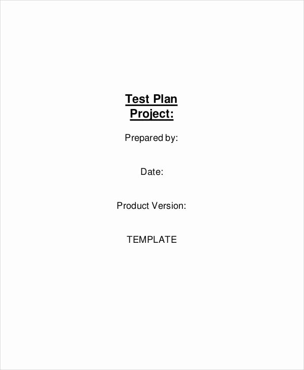 Simple Test Plan Template Awesome 13 Simple Test Plan Templates Pdf Word