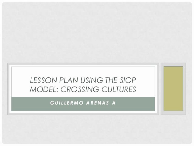 Siop Model Lesson Plan Template New Bench Plan September 2014