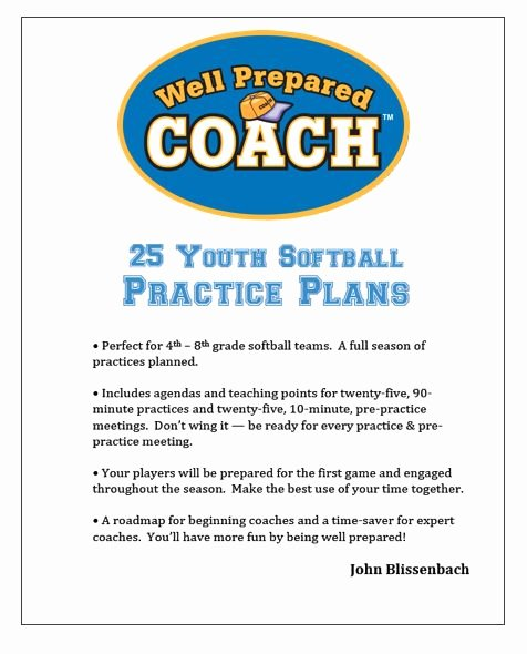 Softball Practice Plan Template Lovely 25 Best Ideas About softball Coach On Pinterest