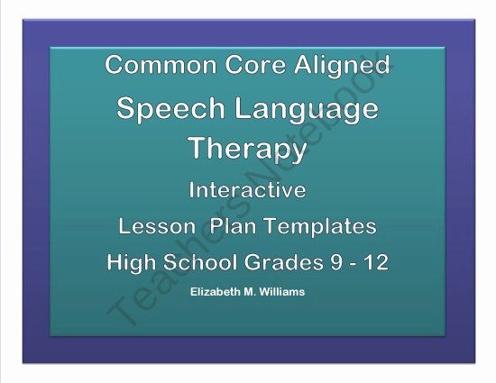 Speech therapy Lesson Plan Template Best Of Mon Core Aligned Interactive Speech Language therapy