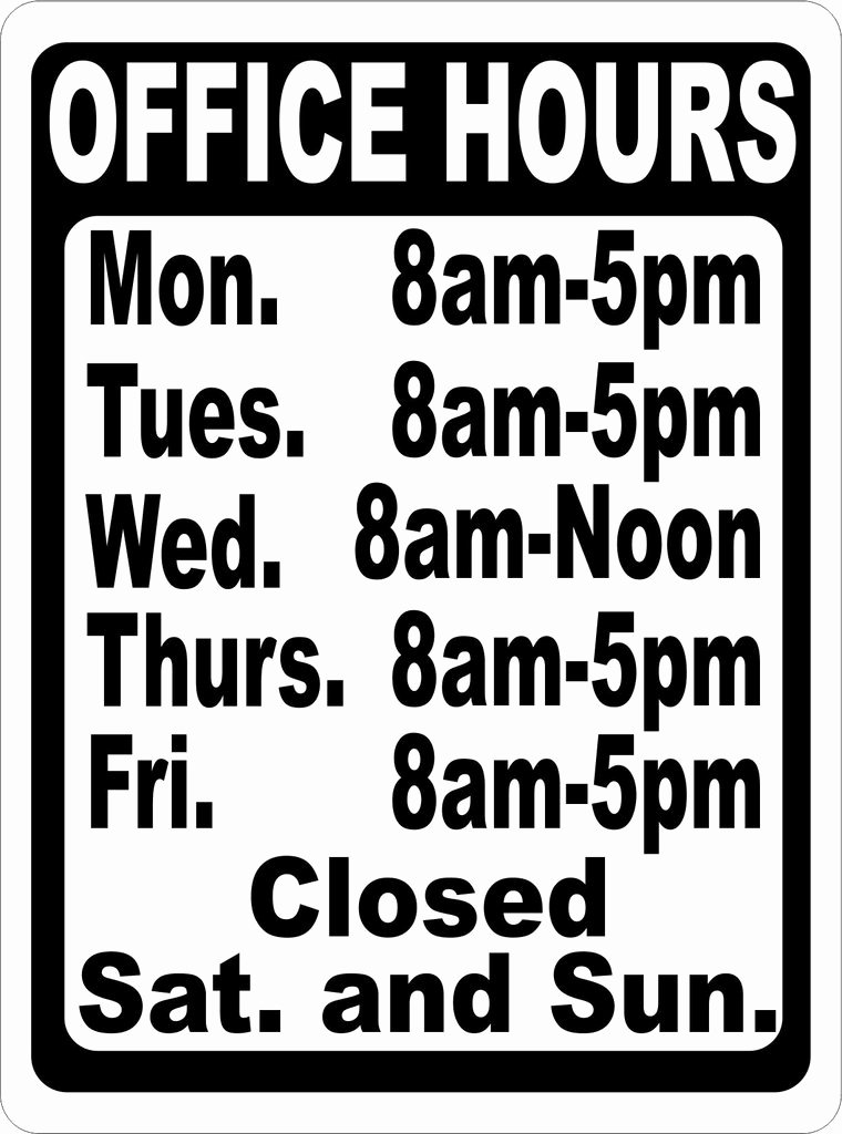 Store Hours Template Word Beautiful Custom Fice Hours Sign – Signs by Salagraphics