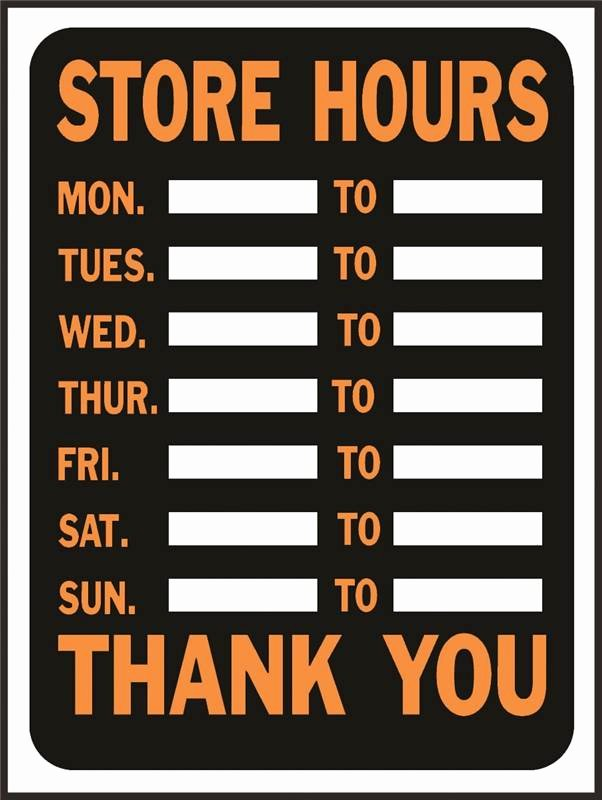 Store Hours Template Word Fresh Sign Store Hours 9x12in Plast Case Of 10