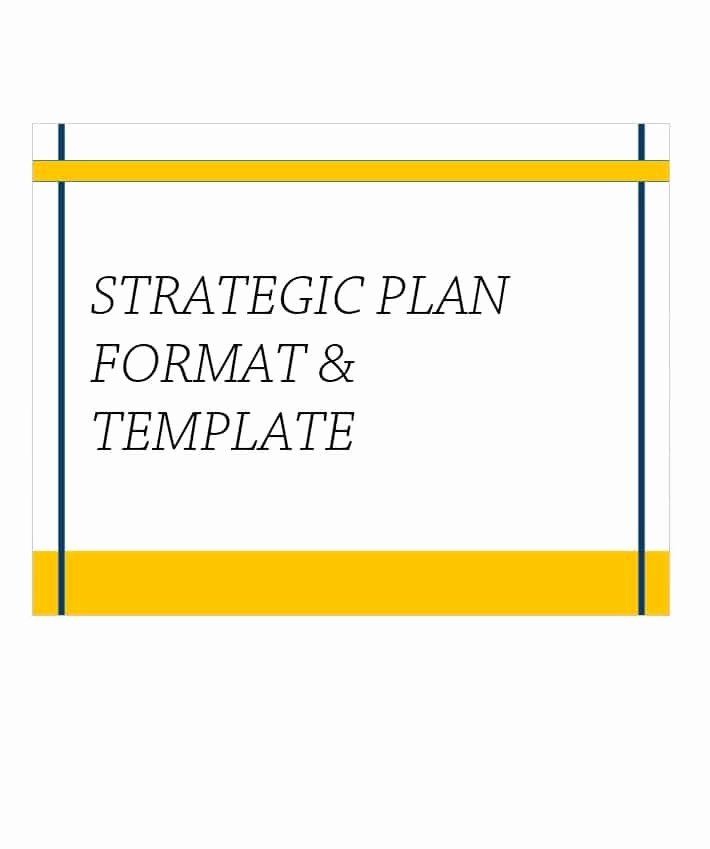 Template for Strategic Plan Lovely 32 Great Strategic Plan Templates to Grow Your Business