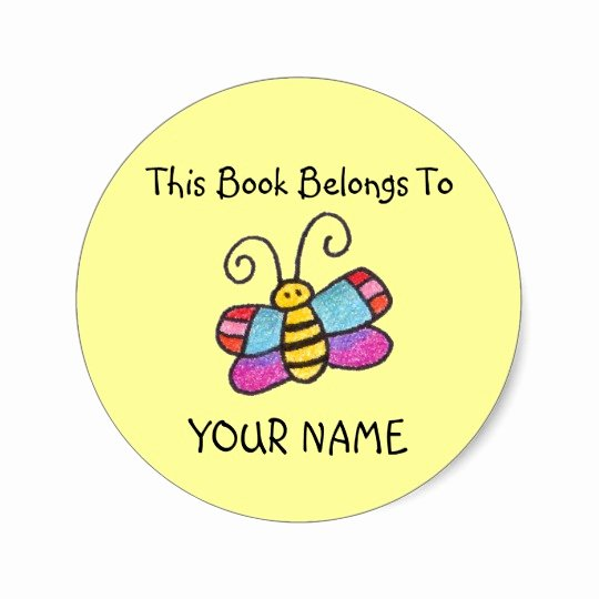 This Book Belongs to Template Best Of This Book Belongs to You Classic Round Sticker