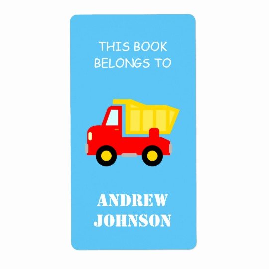This Book Belongs to Template Lovely This Book Belongs to Dump Truck Bookplate Labels