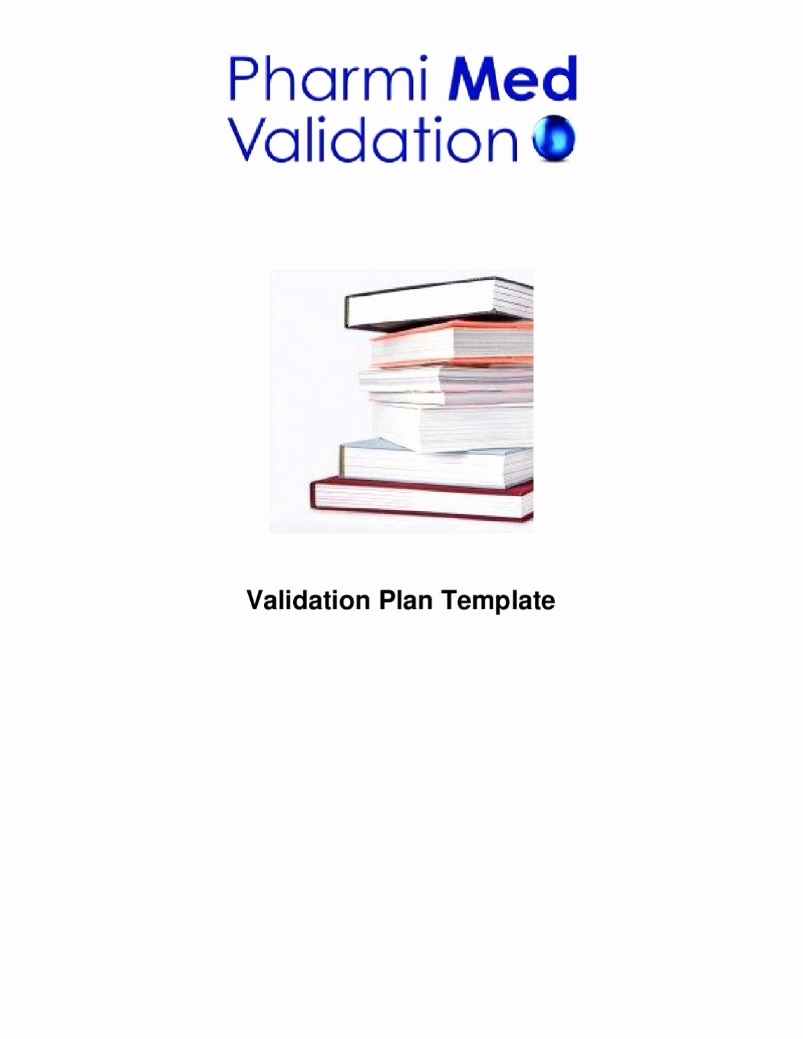 Validation Master Plan Template New Validation Plan Template Sample by Pharmi Med Ltd issuu