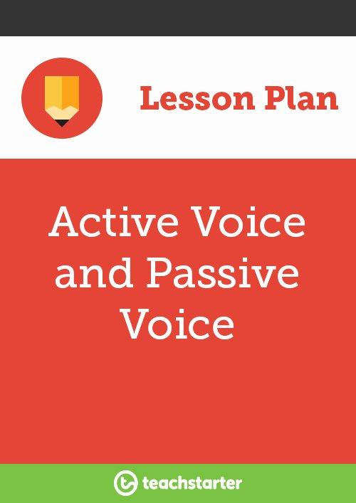 Vocal Lesson Plan Template Luxury Active Voice and Passive Voice Lesson Plan – Teach Starter