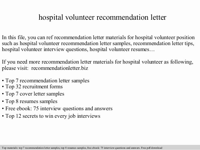 Volunteering Letter Of Recommendation New Hospital Volunteer Re Mendation Letter