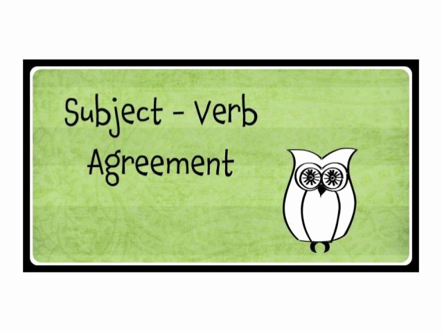 Well Share Agreement Awesome Subject Verb Agreement Slideshare