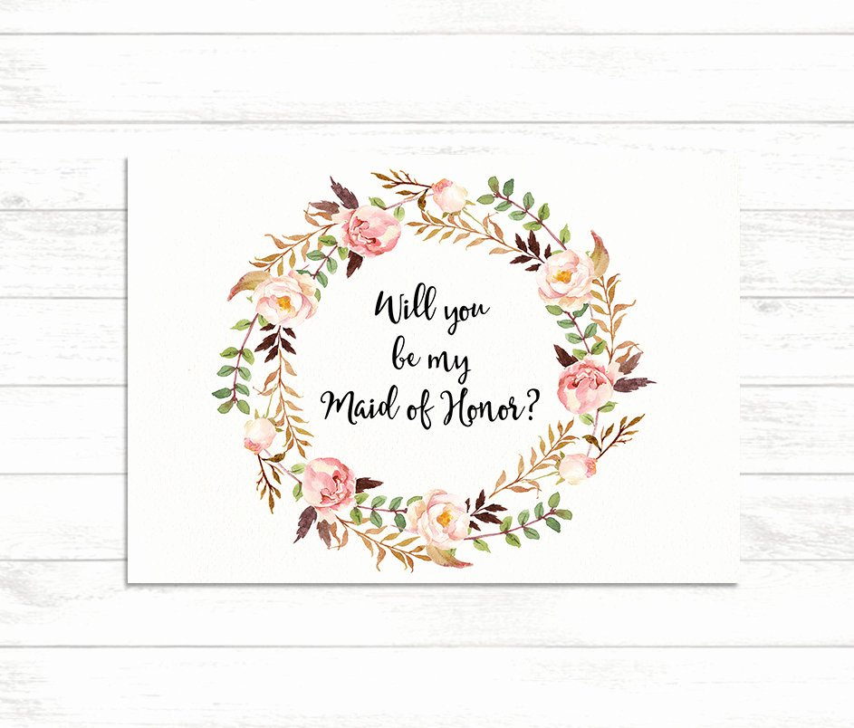 Will You Be My Bridesmaid Letter Template Fresh Will You Be My Maid Of Honor Floral Printable Maid Of Honor