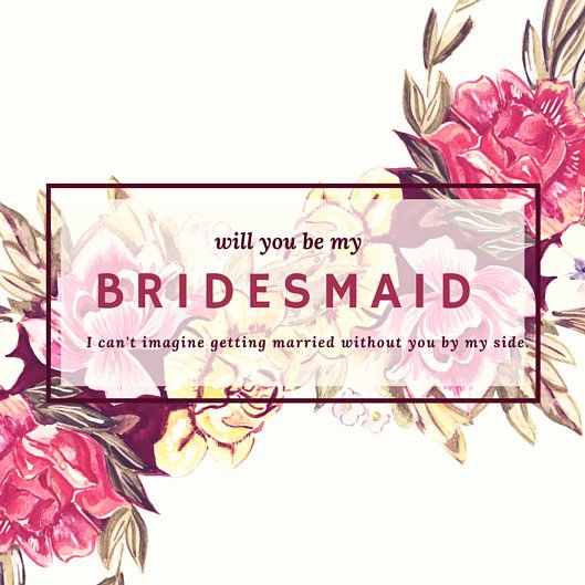 Will You Be My Bridesmaid Letter Template Inspirational Customize 53 Be My Bridesmaid Invitation Templates Online
